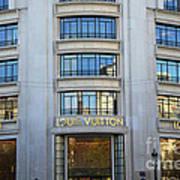 Paris Louis Vuitton Fashion Boutique - Louis Vuitton Designer Storefront In Paris Poster