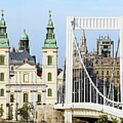 Parish Church And Elizabeth Bridge In Budapest Poster