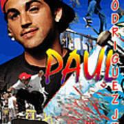 Paul Rodriguez Jr. Poster