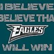 Philadelphia Eagles I Believe Poster