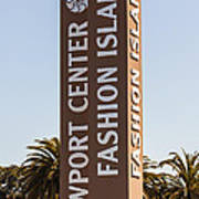 Photo Of Fashion Island Sign In Newport Beach Poster