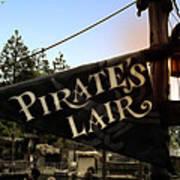 Pirates Lair Signage Frontierland Disneyland Poster