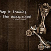 Play Is Training For The Unexpected Poster