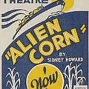 Poster For Wpa Production Of Alien Corn Poster