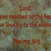 Psalms 36 Verse 5 Poster