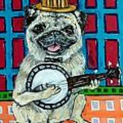 Pug Playing Banjo Poster by Jay  Schmetz
