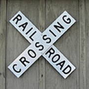 Rail Road Crossing Sign Poster