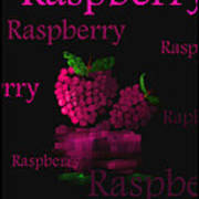 Raspberry - Fruit And Veggie Series - #11 Poster