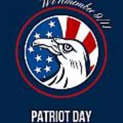 Remember 911 Patriots Day Poster Poster by Aloysius Patrimonio