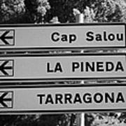 Roadsign Directions For Cap Salou La Pineda And Tarragona Catalonia Spain Poster