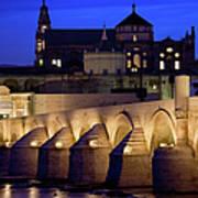 Roman Bridge And Mezquita In Cordoba At Dawn Poster