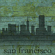 San Francisco California Skyline Silhouette Distressed On Worn Peeling Wood Poster
