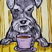 Schnauzer At The Coffee Shop Poster by Jay  Schmetz