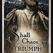 Shall Chaos Triumph - W W 1 - 1919 Poster