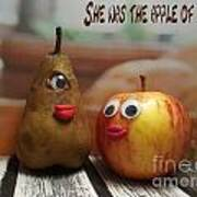 She Was The Apple Of His Eye Poster