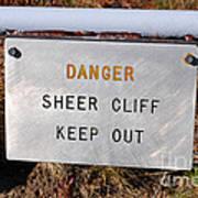 Sheer Cliff Warning Sign Poster