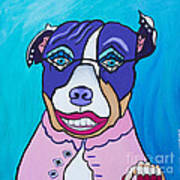 She's A Pit Bull That Wears Lipstick Poster