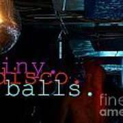 Shiny Disco Balls Poster