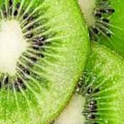 Slices Of Juicy Kiwi Fruit Poster