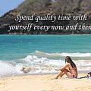 Spend Quality Time With Yourself Poster