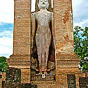 Standing Buddha At Wat Mahathat In 13th Century Sukhothai Historical Park-thailand Poster