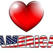 Love America Poster by Fenton Wylam
