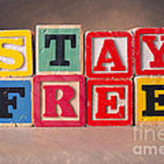 Stay Free Poster