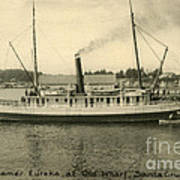Steamer Eureka At Old Whaf Santa Cruz California Circa 1907 Poster