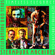 Steampunk Machines Celebrating 200 Years Of Timeless Elegance And Sustainable Innovation 20140515 C2 Poster