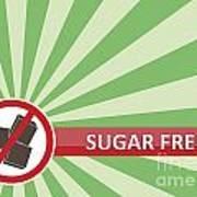 Sugar Free Banner Poster