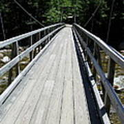 Suspension Bridge Over Pemigewasset River Nh Poster