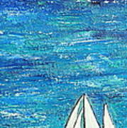 Textured Sea With Sailboat Poster by Lauretta Curtis