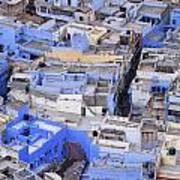 The Blue City Of Jodhpur In India Poster
