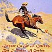 The Cowboy With Quote Poster
