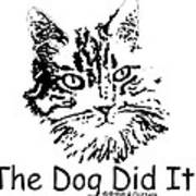 The Dog Did It Poster