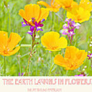 The Earth Laughs In Flowers Digital Art Poster