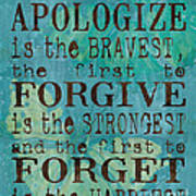 The First To Apologize Poster by Debbie DeWitt