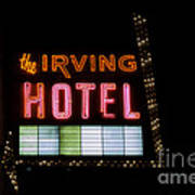 The Irving Hotel Vintage Sign Poster