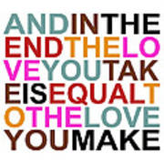 The Love You Make Poster