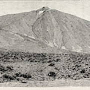 The Peak Of Tenerife, From The Canadas On The South Poster