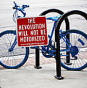 The Revolution Will Not Be Motorized Poster