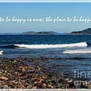 The Time To Be Happy Is Now Poster