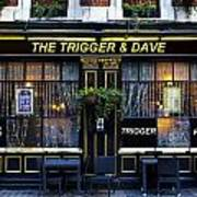 The Trigger And Dave Pub Poster