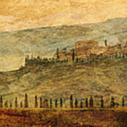 The Tuscan Landscape Near Pienza Poster