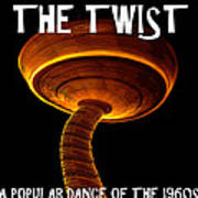 The Twist Dance Craze Poster Work A Poster