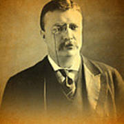 Theodore Teddy Roosevelt Portrait And Signature Poster
