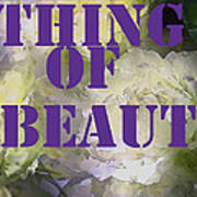 Thing Of Beauty Poster