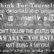 Think For Yourself - Graffiti Art Poster by Absinthe Art By Michelle LeAnn Scott