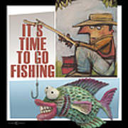 Time To Go Fishing Poster