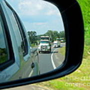 Trucks In Rear View Mirror Poster